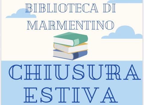 CHIUSURA ESTIVA BIBLIOTECA